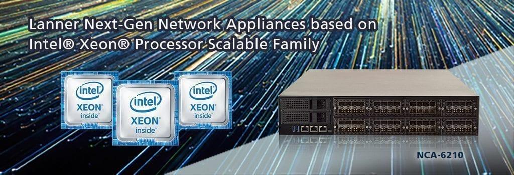 Lanner Network Appliances based on Intel Xeon Processor