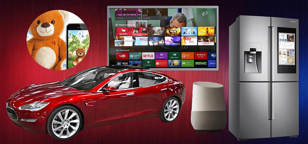 IoT, Driverless cars, Smart fridge, Voice Assistants, children's toys, smart TV's